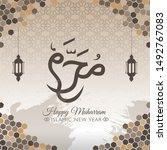 happy new hijri year  islamic... | Shutterstock .eps vector #1492767083