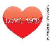 heart love dad | Shutterstock . vector #149290343