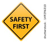safety first   Shutterstock . vector #149296310
