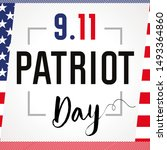 patriot day usa never forget 9... | Shutterstock .eps vector #1493364860