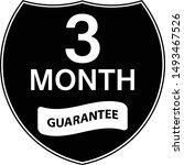 black 3 months warranty shield... | Shutterstock .eps vector #1493467526
