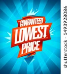 lowest price guaranteed ... | Shutterstock .eps vector #1493928086