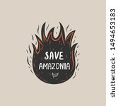 save amazonia concept. graphic  ... | Shutterstock .eps vector #1494653183