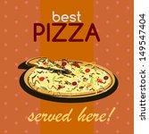 """best pizza served here"" vector ... | Shutterstock .eps vector #149547404"