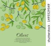 olives card concept. olive oil... | Shutterstock .eps vector #1495529549