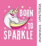 born to sparkle slogan with... | Shutterstock .eps vector #1496752826
