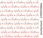 seamless red christmas wishes... | Shutterstock .eps vector #1498503866
