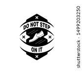 do not step on it prohibition...   Shutterstock .eps vector #1499203250