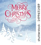 merry christmas and happy new... | Shutterstock .eps vector #1499651489