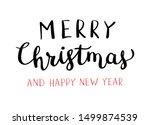 christmas hand drawn lettering. ... | Shutterstock .eps vector #1499874539
