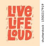 live life loud slogan  t shirt... | Shutterstock .eps vector #1500217919
