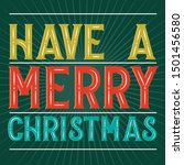 have a merry christmas latter...   Shutterstock .eps vector #1501456580