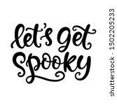 let's get spooky. halloween...   Shutterstock .eps vector #1502205233