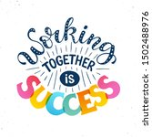 working together is success.... | Shutterstock .eps vector #1502488976