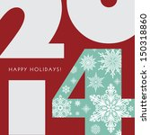 2014 new year greetings card.... | Shutterstock .eps vector #150318860