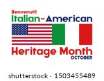National Italian American Heritage Month. Benvenuti! (Welcome!). Сelebrate annual in October. Background, poster, greeting card, banner design. Vector EPS 10