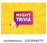 megaphone with night trivia... | Shutterstock .eps vector #1503946970