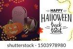 happy halloween  trick or treat ... | Shutterstock .eps vector #1503978980