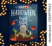 happy halloween  trick or treat ... | Shutterstock .eps vector #1503979013