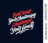 do not limit your challenges....   Shutterstock .eps vector #1504553789