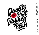 quality is the best business... | Shutterstock .eps vector #1504553816