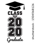 class of 2020 . the concept of... | Shutterstock .eps vector #1504568126
