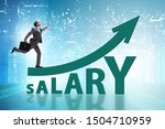 Small photo of Concept of increasing salary with businessman