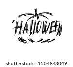 halloween vector lettering sign ... | Shutterstock .eps vector #1504843049