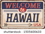 welcome to hawaii vintage rusty ... | Shutterstock .eps vector #1505600633