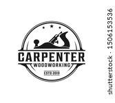 carpentry  woodworking retro... | Shutterstock .eps vector #1506153536