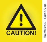 Caution Sign Isolated On Yello...