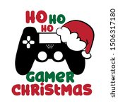 Gamer Christmas Funny Text...