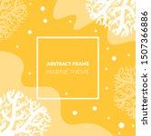 abstract frame  marine theme ... | Shutterstock .eps vector #1507366886
