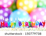 colorful happy birthday candles  | Shutterstock . vector #150779738
