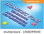 modern isometric alphabet font. ... | Shutterstock .eps vector #1508299040