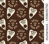 ouija board. creepy vector...   Shutterstock .eps vector #1508650700