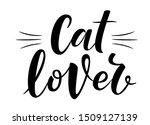 cat lover handwritten sign....   Shutterstock .eps vector #1509127139