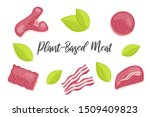 plant based meat vector concept....   Shutterstock .eps vector #1509409823