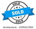 Sold Label. Sold Blue Band Sign....
