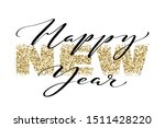 happy new year hand written... | Shutterstock .eps vector #1511428220