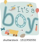 its a boy flat vector lettering ... | Shutterstock .eps vector #1511950550
