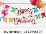 happy birthday vector greeting... | Shutterstock .eps vector #1512446579