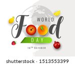 creative text of world food day ... | Shutterstock .eps vector #1513553399