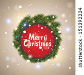 christmas and new year greeting ... | Shutterstock .eps vector #151392224
