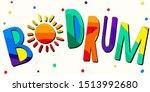 bodrum    cute multicolored...   Shutterstock .eps vector #1513992680