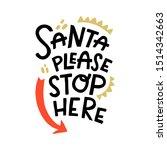 Santa Please Stop Here....