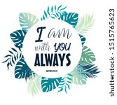 I Am With You Always. Text Made ...