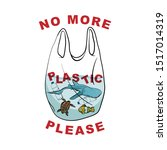 say no to plastic   sea animal... | Shutterstock .eps vector #1517014319