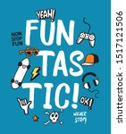 Fun Tas Tic  Slogan Text With...