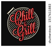 chill and grill lettering. bbq...   Shutterstock .eps vector #1517611883